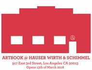 ARTBOOK to Open a Contemporary Art Bookstore at Hauser Wirth & Schimmel