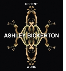 Ashley Bickerton: Recent Wurg