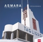 Asmara: The Frozen City