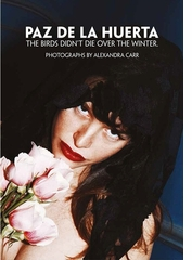 August 22:  Paz de la Huerta Book Signing at ARCANA, Los Angeles