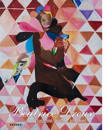 B�atrice Dreux: Palestine, Mothers and Skies