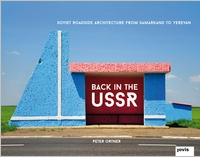 Back in the USSR, Soviet Roadside Architecture