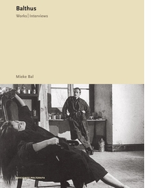 Balthus: Works, Interviews