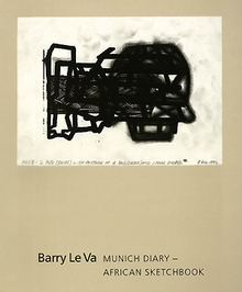 Barry Le Va: Munich Diary--African Sketchbook