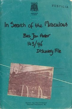 Bas Jan Ader: In Search of the Miraculous
