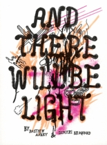 Bastien Aubrey & Dimitri Broquard: And Let There Be Light