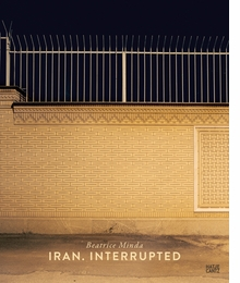 Beatrice Minda: Iran, Interrupted