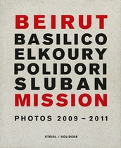 Beirut Mission: Photos 2009�2011