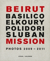 Beirut Mission: Photos 2009-2011