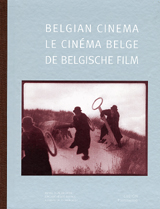 Belgian Cinema: Filmography of Belgian Movies 1896-1996