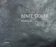 Bente Stokke: Projects 1982-2012