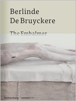 Berlinde De Bruyckere: The Embalmer
