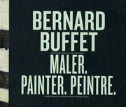 Bernard Buffet: Maler, Painter, Peintre