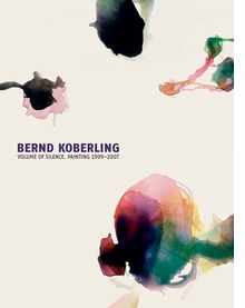 Bernd Koberling: Volume of Silence