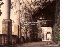 Bernd Lieven: Gardens and Spaces