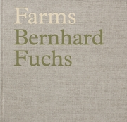 Bernhard Fuchs: Farms