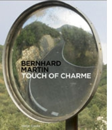 Bernhard Martin: Touch Of Charm