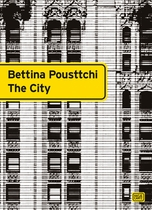 Bettina Pousttchi: The City