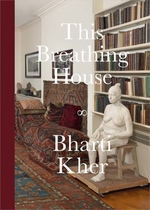Bharti Kher: This Breathing House