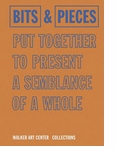 Bits & Pieces Put Together To Present A Semblance Of A Whole