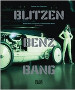 Blitzen-Benz BANG: Daimler Art Collection