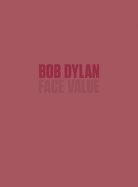 Bob Dylan: Face Value