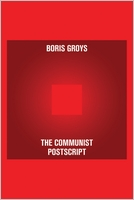 Boris Groys. The Communist Postscript  (Pocket Communism)