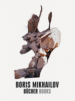 Boris Mikhailov: Books
