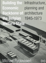 Building the Economic Backbone of the Belgian Welfare State