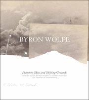 Byron Wolfe & Scott Brady: Phantom Skies and Shifting Ground