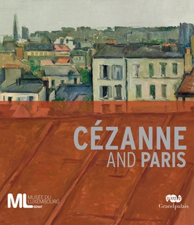 Cézanne and Paris