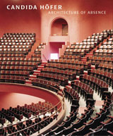 Candida H�fer: Architecture Of Absence