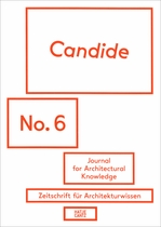 Candide No. 6: Journal for Architectural Knowledge