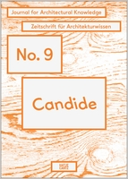 Candide No. 9: Journal for Architectural Knowledge