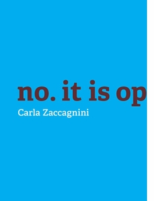 Carla Zaccagnini: No, It is Opposition.