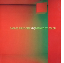Carlos Cruz-Diez: InFormed by Color