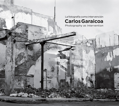 Carlos Garaicoa: Photography as Intervention