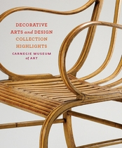 Carnegie Museum of Art: Decorative Arts and Design