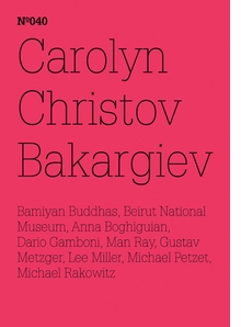 Carolyn Christov-Bakargiev, Dario Gamboni, Michael Petzet: On the Destruction of Art - Or Art and Conflict, or the Art of Healing