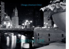 Catherine Opie: Chicago (American Cities)