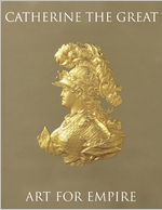 Catherine The Great: Classical Ideals In The Age Of Enlightenment