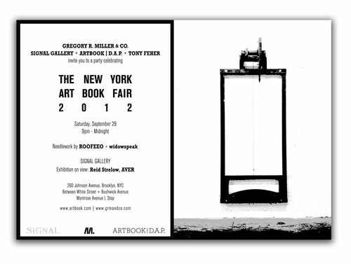 Celebrate the NYABF with ARTBOOK | D.A.P. Saturday at Signal Gallery
