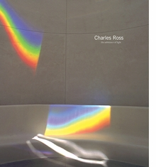 Charles Ross: The Substance of Light