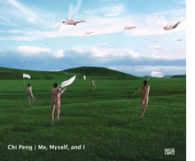 Chi Peng: Me, Myself and I