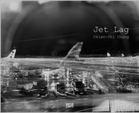 Chien-Chi Chang: Jet Lag
