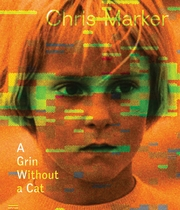 Chris Marker: A Grin Without a Cat
