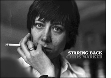 Chris Marker : Staring Back