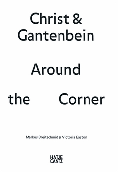 Christ & Gantenbein: Around the Corner