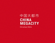 Christian H�hn: China Megacity