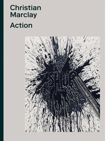 Christian Marclay: Action